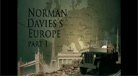Norman Davies' Europe - part 1/3 - excerpts